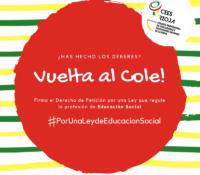 CAMPAÑA:  VUELTA AL COLE…#PorUnaLeydeEducacionSocial