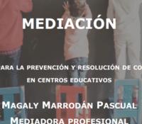 """JORNADAS SOBRE MEDIACIÓN: """"SISTEMA PARA LA PREVENCIÓN Y RESOLUCIÓN DE CONFLICTOS EN CENTROS EDUCATIVOS"""""""